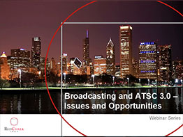 This Webinar explored how Broadcasters fit into the ever changing Media and Entertainment ecosystem and the impact ATSC 3.0 will have on future business models.
